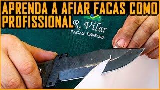 Afiar Faca, Aprenda com um Profissional (ft. Ricardo Vilar ) RVilar Knives - Amolar Faca