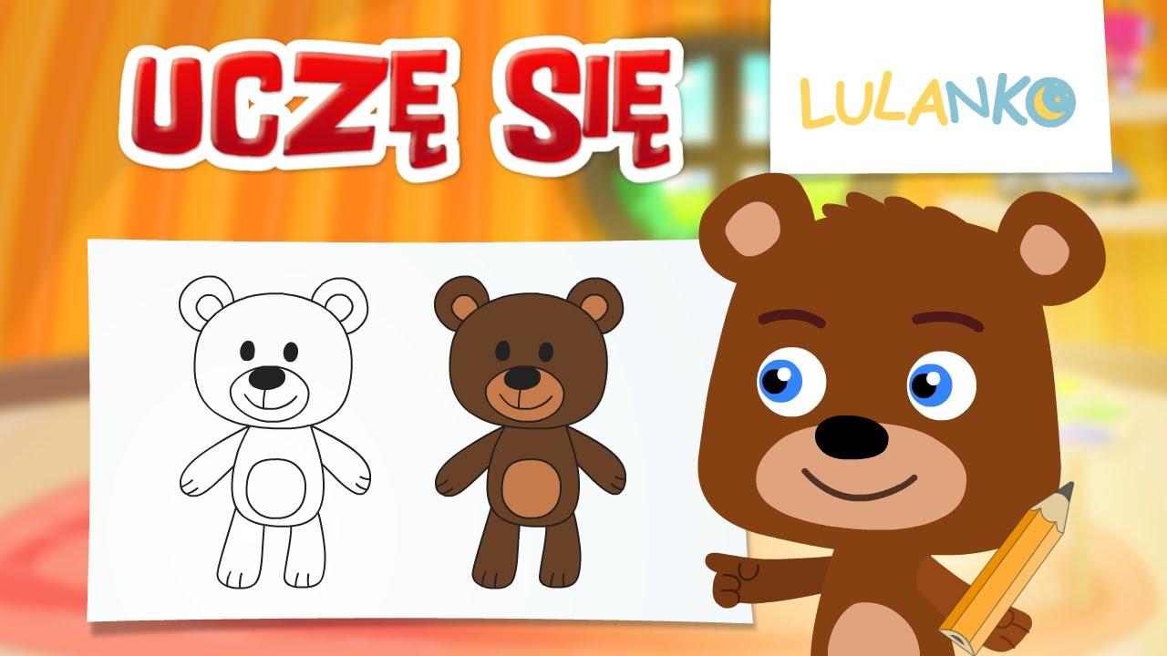 Jak Narysować Misia Nauka Rysowania Dla Dzieci Rysuj Z Niedźwiadkiem