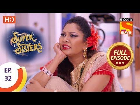 Super Sisters - Ep 32 - Full Episode - 18th September, 2018 thumbnail