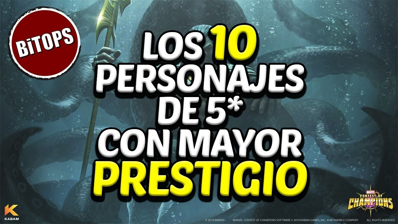 Bitops Los 10 Personajes De 5 Con Mayor Prestigio Marvel Contest Of Champions Youtube