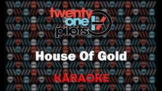 Twenty One Pilots - House Of Gold (Karaoke)