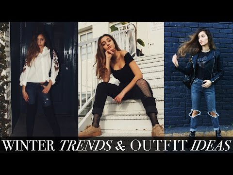 2017 WINTER TRENDS & OUTFIT IDEAS!