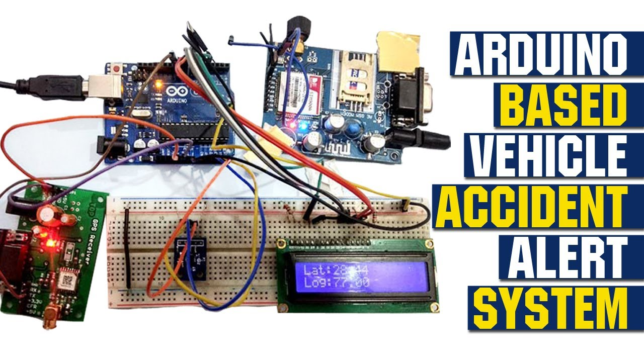 Arduino Based Vehicle Accident Alert System Using Gps  Gsm
