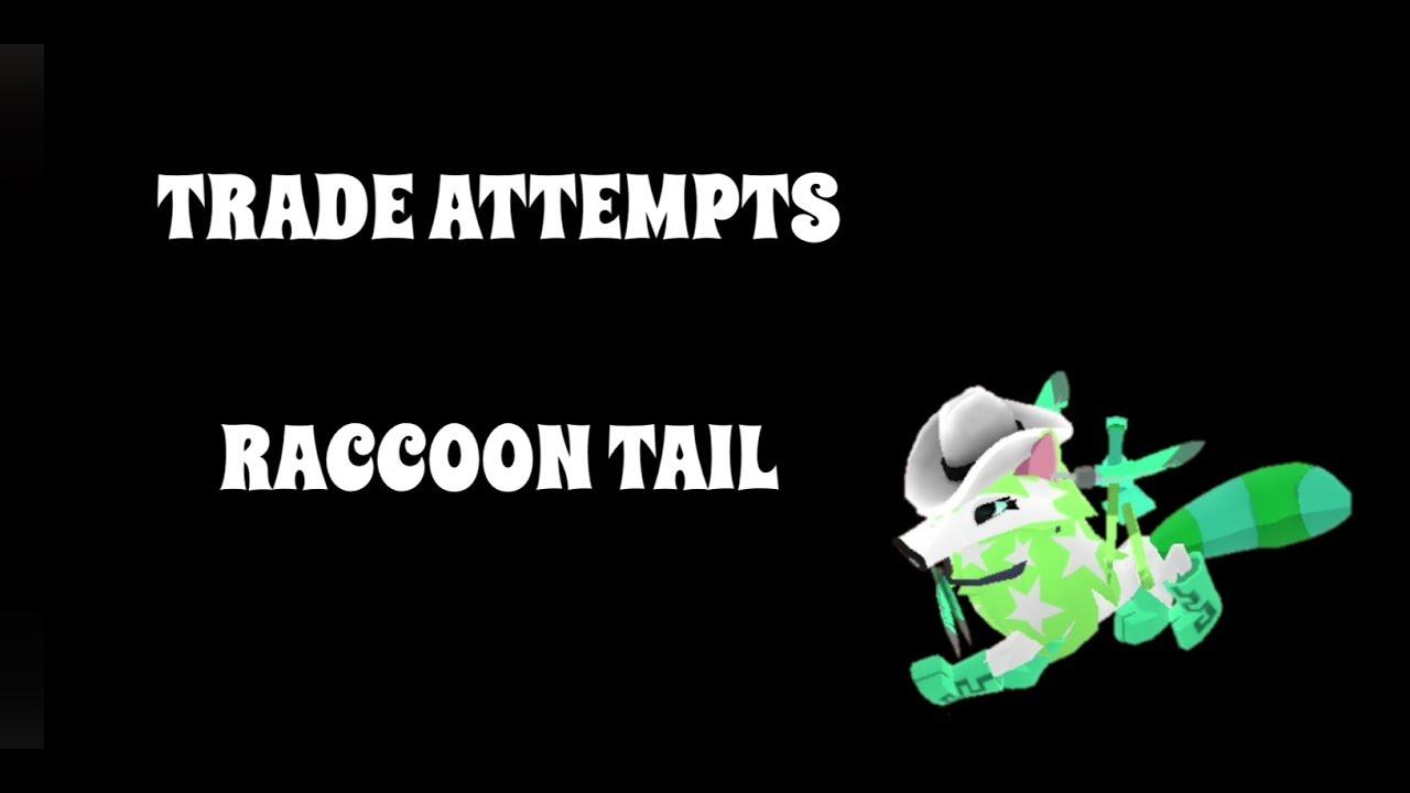 Trade Attempts - Raccoon Tail - Animal Jam Play Wild - AJPW