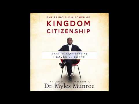 Free Audio Book Preview~ Kingdom Citizenship~ Myles Monroe