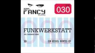 Funkwerkstatt - House Arrest (Original Mix)
