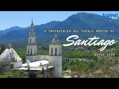 5 imperdibles del Pueblo Mágico de Santiago, Nuevo León