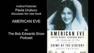 Sex Madness  Murder Uruburu American Eve Bob Edwards 2 of 3