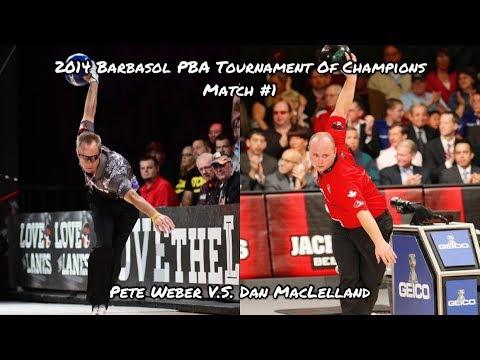 2014 Barbasol PBA Tournament Of Champions Match #1 - Pete Weber V.S. Dan MacLelland