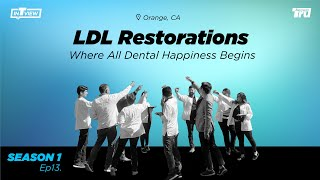 InTRUview S1 Ep.13: LDL Restorations-Where All Dental Happiness Begins