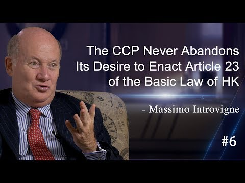 #6 The CCP Never Abandons Its Desire to Enact Article 23 of the Basic Law of HK - Massimo Introvigne