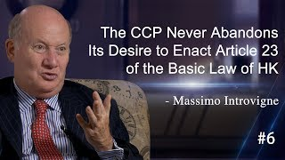 #6 The CCP Never Abandons Its Desire to Enact Article 23 of the Basic Law of HK – Massimo Introvigne