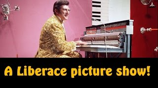 A little Liberace picture show (HD)