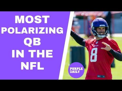 Why is Kirk Cousins SO polarizing?