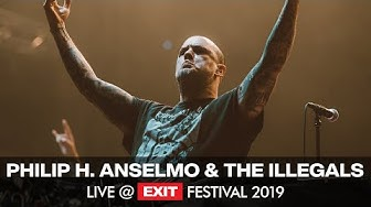 EXIT 2019 | Philip H. Anselmo & The Illegals Live @ Main Stage FULL SHOW