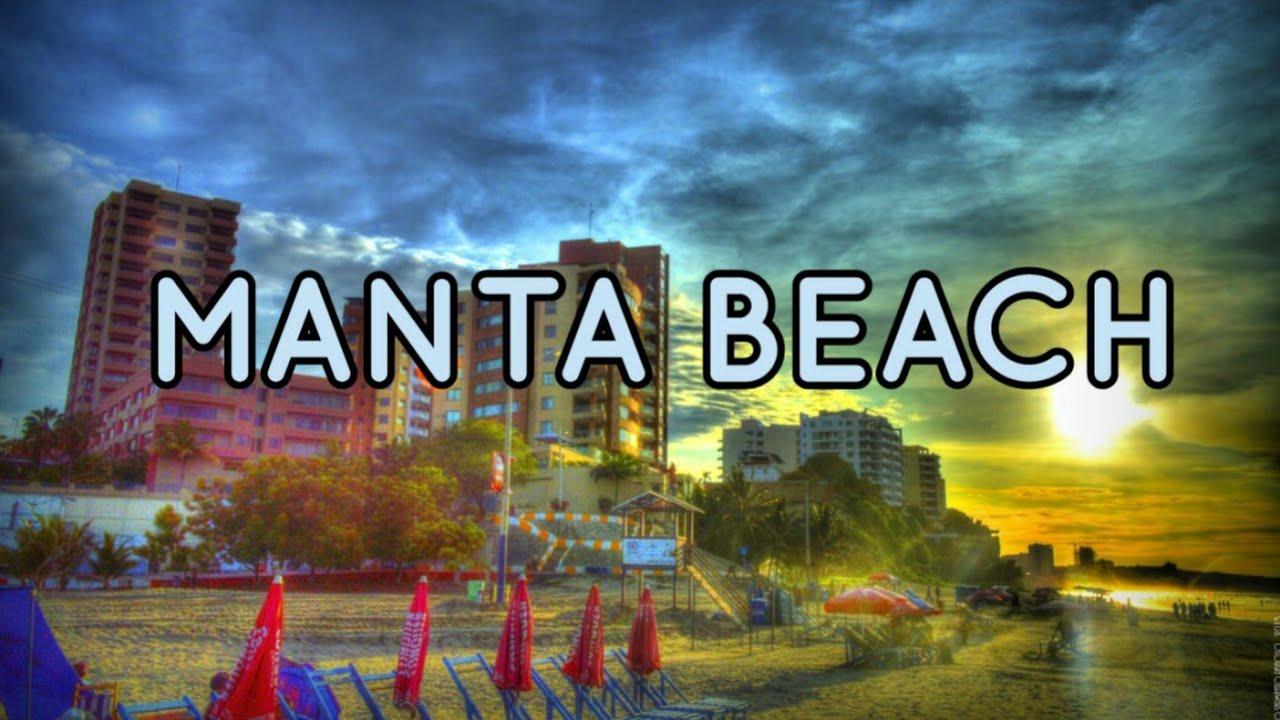 Manta Beach City - Ecuador 2019