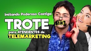 TROTES DO PODEROSO #7 TELEMARKETING (NET)