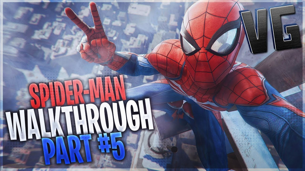 SPIDER-MAN PS4 (HD) Walkthrough Part 5