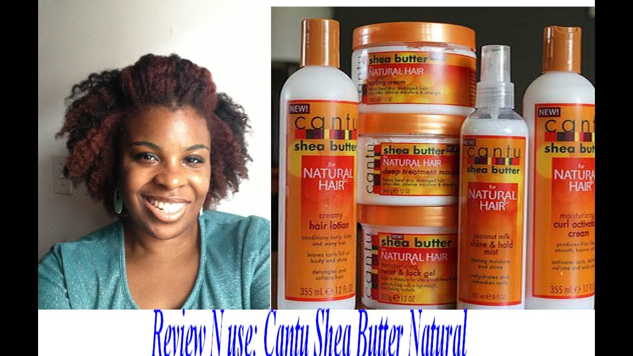 Video 171 Review N Use Cantu Shea Butter Natural Hair