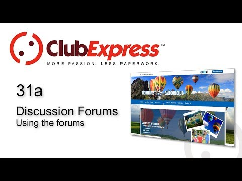 ClubExpress - 31a Discussion Forums - Using the Forums