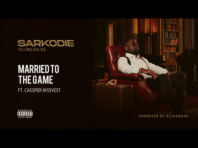 Sarkodie - Married To The Game (feat. Cassper Nyovest) [Audio slide]