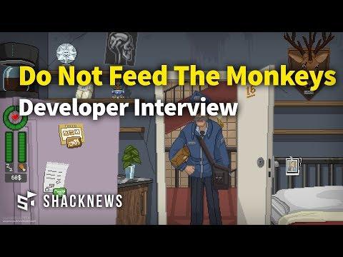 Do Not Feed The Monkeys Developer Interview