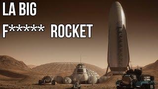 La fusée Interplanétaire de SpaceX : La BFR !