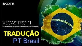 Tradução Sony Vegas Pro 11 Português Brasil