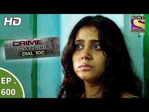 Crime Patrol Dial 100 - क्राइम पेट्रोल - A Murder In Kolkata Part 2 - Ep 600 - 8th September, 2017