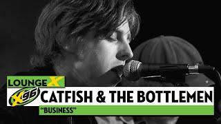 "Catfish and the Bottlemen ""Business"""