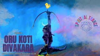 Spritual Trance | OruKoti Teaser | Chijjada Chinthanam | Bijibal | Justin Varghese | Jayendran Kalam