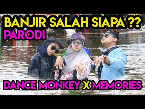 PARODI DANCE MONKEY & MEMORIES - BANJIR SALAH SIAPA? | Song Parody | Channel M