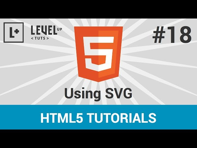 HTML 5 Tutorials #18 - Using SVG