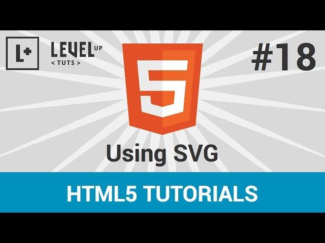 HTML 5 Tutorials #18 - Using SVG