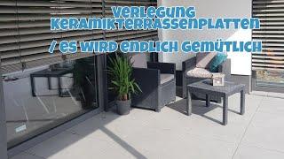Hausbau Blog 70| Terrasse wird gemütlich| Mamaalltag | + Details Verlegung Keramikterrassenplatten