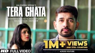 Tera Ghata | Gajendra Verma | Rajasthani Version | Rapperiya Baalam Ft. Anuj Chitlangia