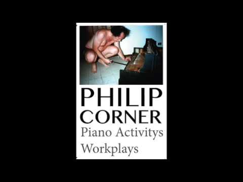 Philip Corner   Piano Activitys workplays (side A excerpt) Mp3