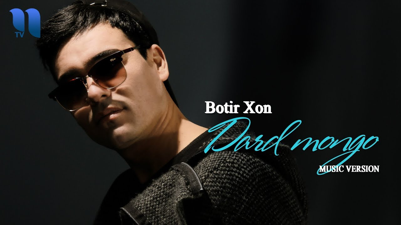 Botir Xon - Dard mongo | Ботир Хон - Дард монго (music version)