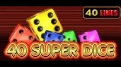 40 Super Dice - Slot Machine - 40 Lines