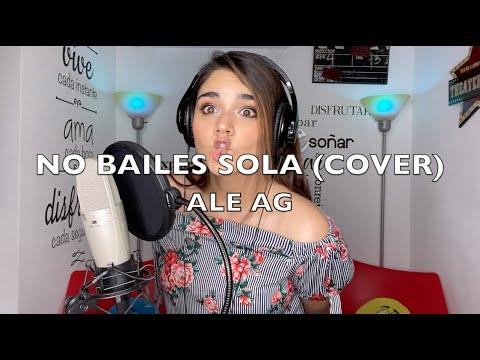 NO BAILES SOLA – DANNA PAOLA, SEBASTIÁN YATRA (COVER ACUSTICO) ALE AG