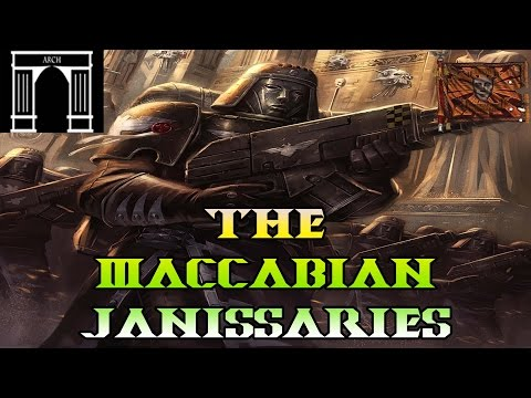 40k Lore, Regiments of the Imperial Guard, Maccabian Janissaries