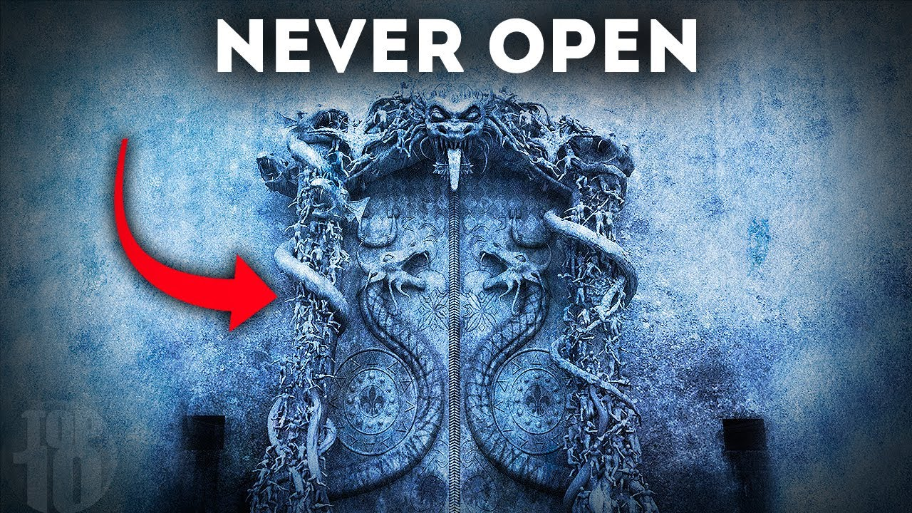 10 Mystery Doors That Should Never Be Opened