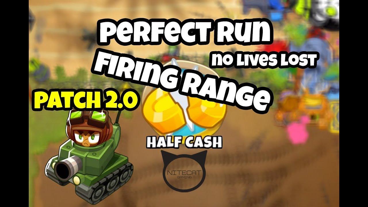 Repeat Bloons TD6 Firing Range Half Cash Perfect Run by Nitecat
