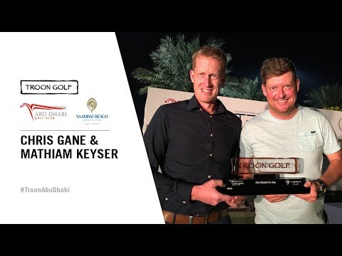 Gane & Keyser Share Honours at 2018 Troon Golf Abu Dhabi Pro-Am