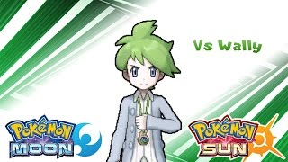 Pokemon Sun & Moon - Wally Battle Music (HQ)