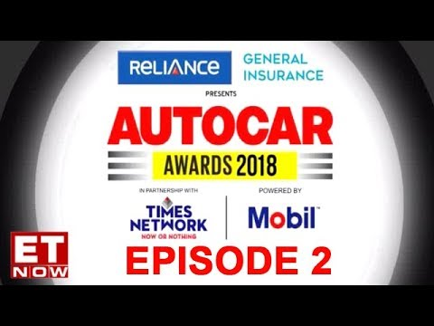 Autocar Awards 2018 recognises the best in the Auto Industry – Episode 2