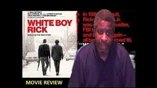 White Boy Rick Review
