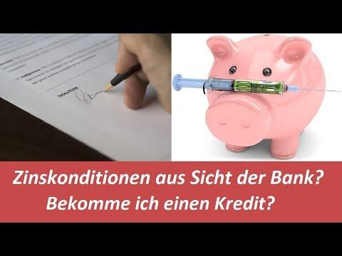 Zinskonditionen aus Sicht der Bank? - Bekomme ich einen Kredit?
