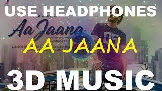 Aa Jaana   Darshan Raval   3D Music World   3D Bass Boosted