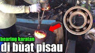 Membuat pisau dari bearing/klaher karatan yang sangat keras